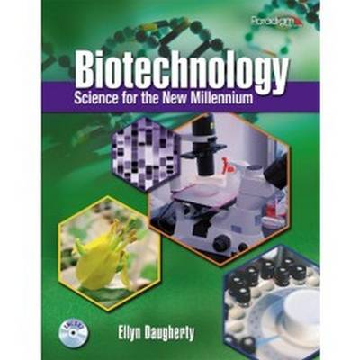 Biotechnology: Science for the New Millennium: Text with Encore CD, Lab Manual, and Lab Notebook