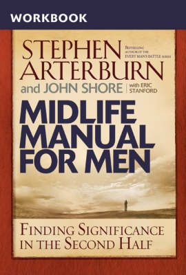 Midlife Manual for Men: Finding Significance in the Second Half