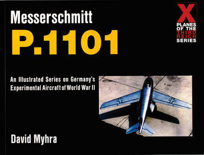 The Messerschmitt Me P.1101
