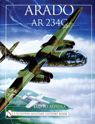 Arado Ar 234C: An Illustrated History