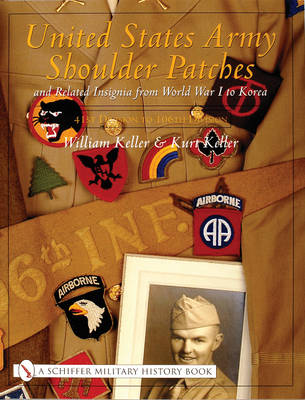 United States Army Shoulder Patches & Related Insignia From World War I to Korea: Volume 2 -- 41st Division to 106th Division
