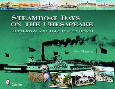 Steamboat Days on the Chesapeake: Betterton and Tolchester Beach