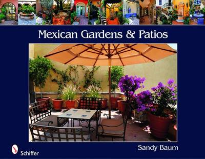 Mexican Gardens and Patios