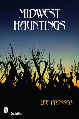 Midwest Hauntings