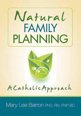 Natural Family Planning: A Catholic Approach