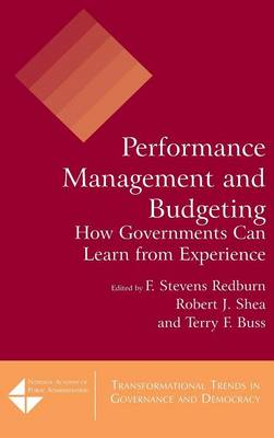 Performance Management and Budgeting: How Governments Can Learn from Experience