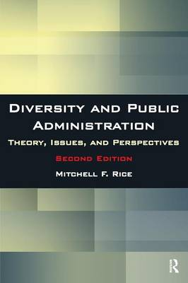 Diversity and Public Administration: Theory, Issues, and Perspectives