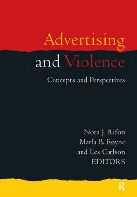 Advertising and Violence: Concepts and Perspectives