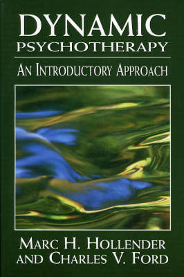 Dynamic Psychotherapy: An Introductory Approach