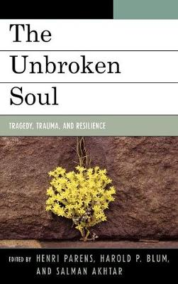 The Unbroken Soul: Tragedy, Trauma, and Human Resilience