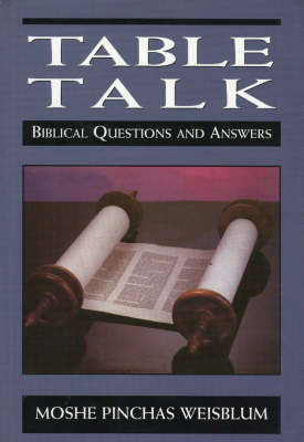 Table Talk: Biblical Questions and Answers