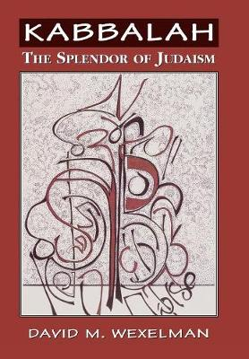 Kabbalah: The Splendor of Judaism