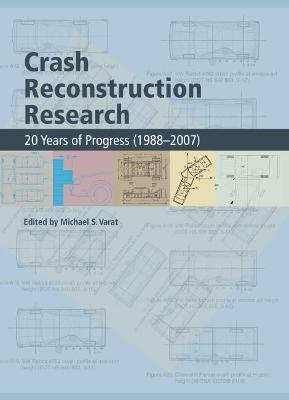 Crash Reconstruction Research: 20 Years of Progress (1988-2007)