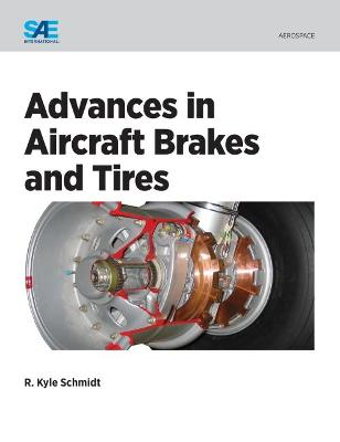 Advances in Aircraft Brakes and Tires