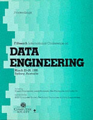Data Engineering: International Conference Proceedings: 15th: ICDE '99
