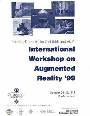 2nd IEEE and Acm International Workshop on Augmented Reality (Iwar'99)