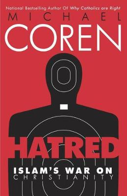 Hatred: Islam's War on Christianity