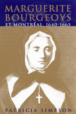 Marguerite Bourgeoys et Montreal
