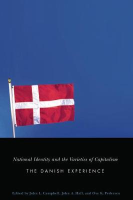 National Identity and the Varieties of Capitalism: The Danish Experience