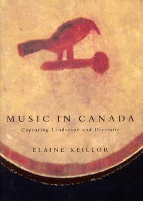 Music in Canada: Capturing Landscape and Diversity