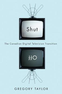 Shut Off: The Canadian Digital Television Transition