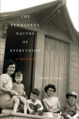 The Permanent Nature of Everything: A Memoir