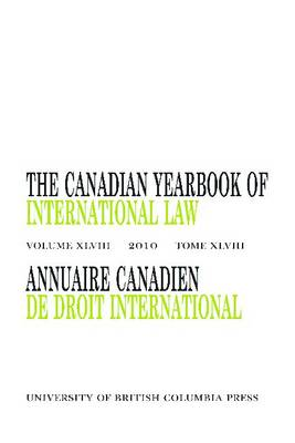 The Canadian Yearbook of International Law, Vol. 48, 2010