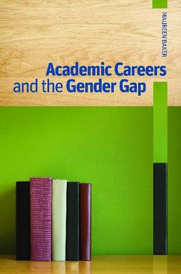 Academic Careers and the Gender Gap