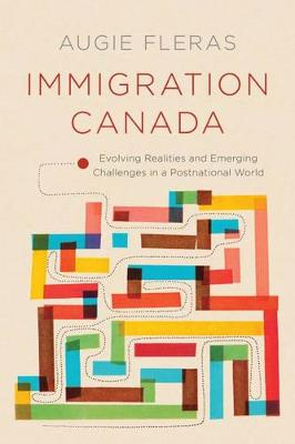 Immigration Canada: Evolving Realities and Emerging Challenges in a Postnational World
