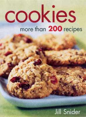Cookies: More Than 200 Recipes