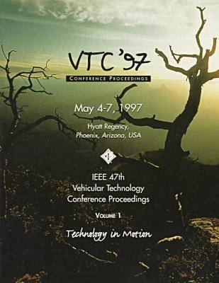 1997 IEEE 47th Vehicular Technology Conference