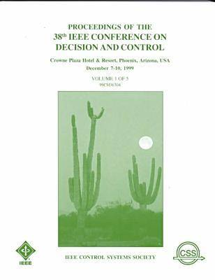1999 38th IEEE Conference on Decision and Control