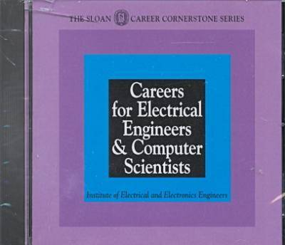 Careers for Electrical Engineers & Computer Scientists (CD-Rom 30 Pack)