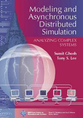 Modeling and Asynchronous Distributed Simulation Analyzing Complex Systems