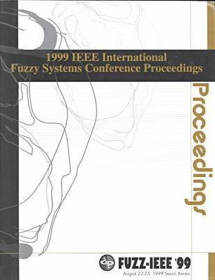 1999 IEEE International Fuzzy Systems Conference (Fuzz)