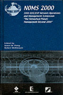 Network Operations and Management Symposium (NOMS): 2000
