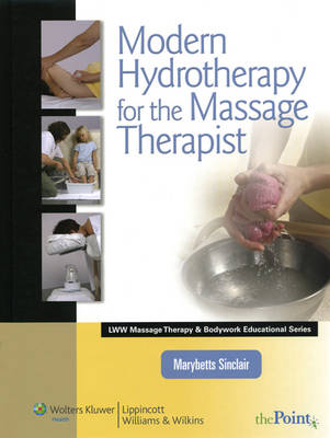 Modern Hydrotherapy for the Massage Therapist