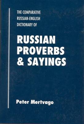 Dictionary of Russian Proverbs and Sayings