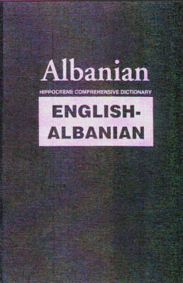 Hippocrene comprehensive English>Albanian dictionary