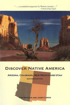 Discover Native America: Arizona, Colorado, New Mexico and Utah
