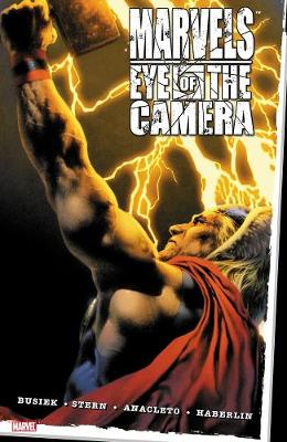 Marvels: Eye of the Camera: Eye of the Camera