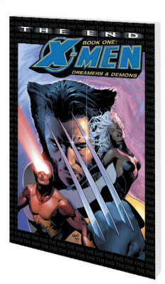 X-men - The End - Book 1: Dreamers And Demons