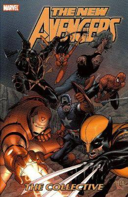 New Avengers: Vol. 4: New Avengers Vol.4: The Collective Collective