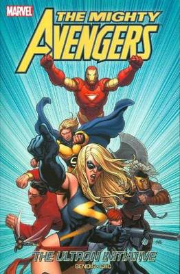 Mighty Avengers: Vol. 1: Mighty Avengers Vol.1: The Ultron Initiative Ultron Initiative