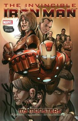 Invincible Iron Man: Volume 7: Invincible Iron Man Volume 7 - My Monsters My Monsters