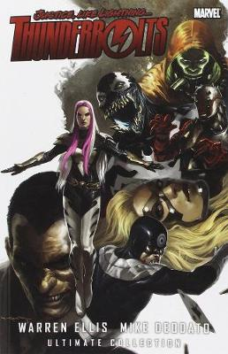Thunderbolts: Thunderbolts By Warren Ellis & Mike Deodato Ultimate Collection Ultimate Collection