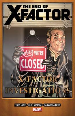 X-factor Volume 21: The End Of X-factor