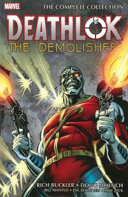 Deathlok The Demolisher: The Complete Collection