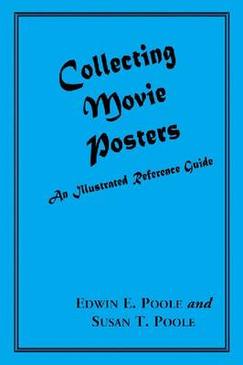 Movie Posters: An Illustrated Guide to Collecting