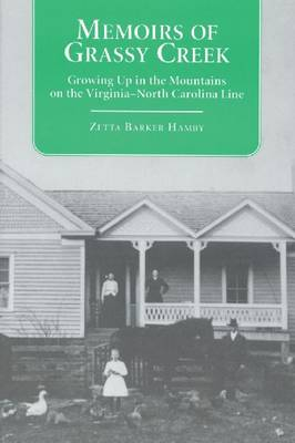 Memoirs of Grassy Creek: Growing Up in the Mountains of the North Carolina-Virginia Line